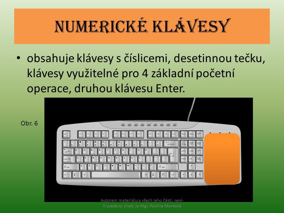 Numerické klávesy obsahuje klávesy s číslicemi, desetinnou tečku, klávesy využitelné pro 4 základní početní operace, druhou klávesu Enter. Obr. 6 Auto