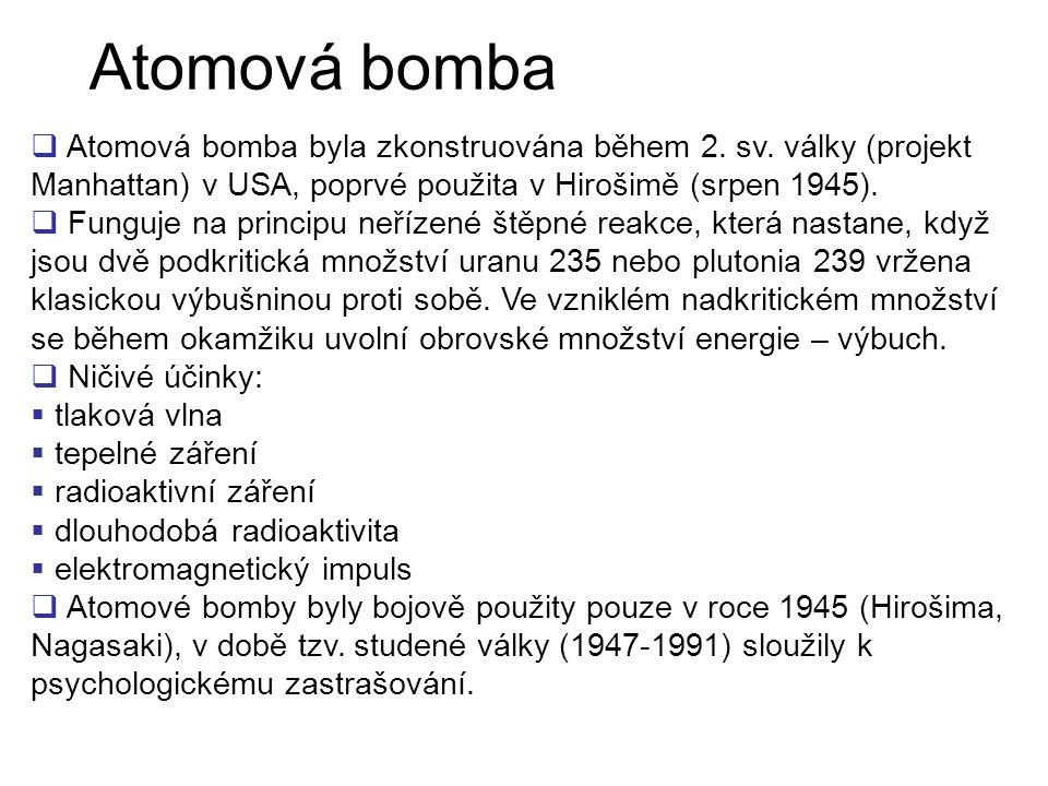  Vodíková bomba byla zkonstruována v 50.tých letech 20.