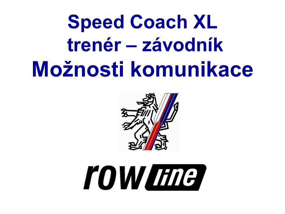 Speed Coach XL trenér – závodník Možnosti komunikace