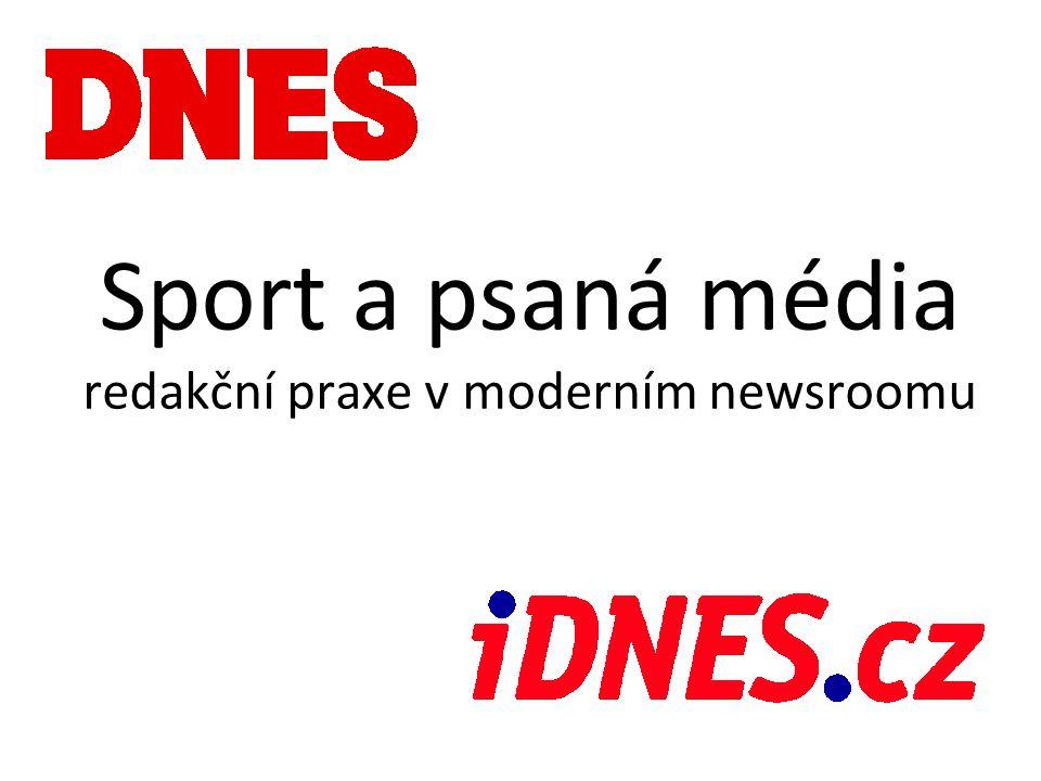 Sport a psaná média redakční praxe v moderním newsroomu