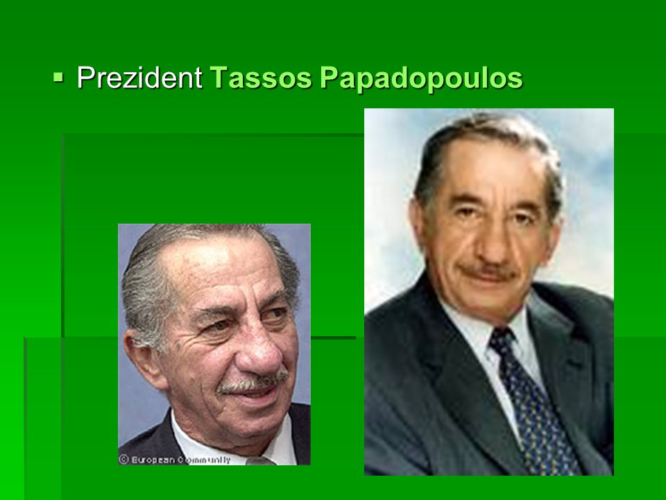  Prezident Tassos Papadopoulos