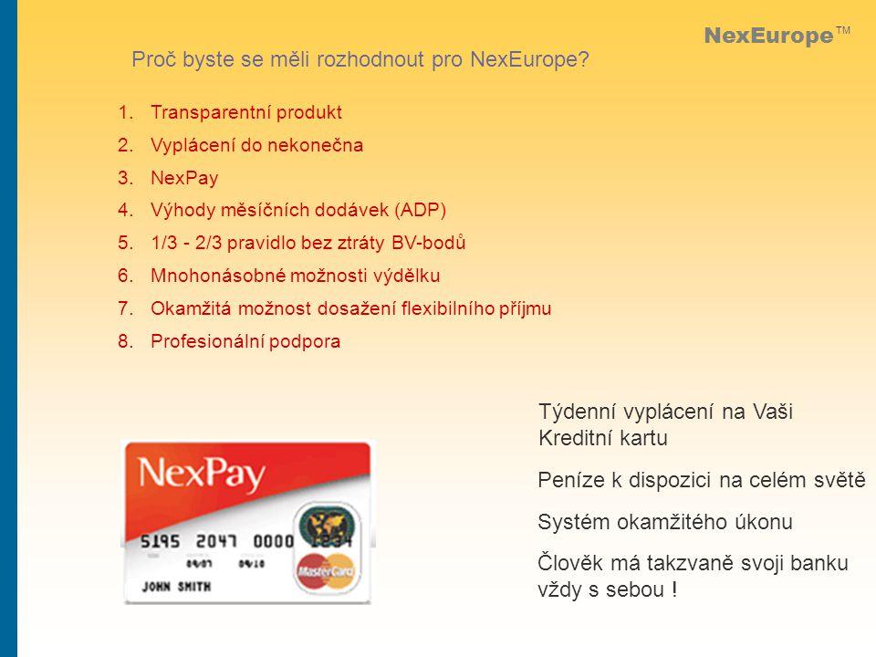 NexEurope TM Proč byste se měli rozhodnout pro NexEurope.
