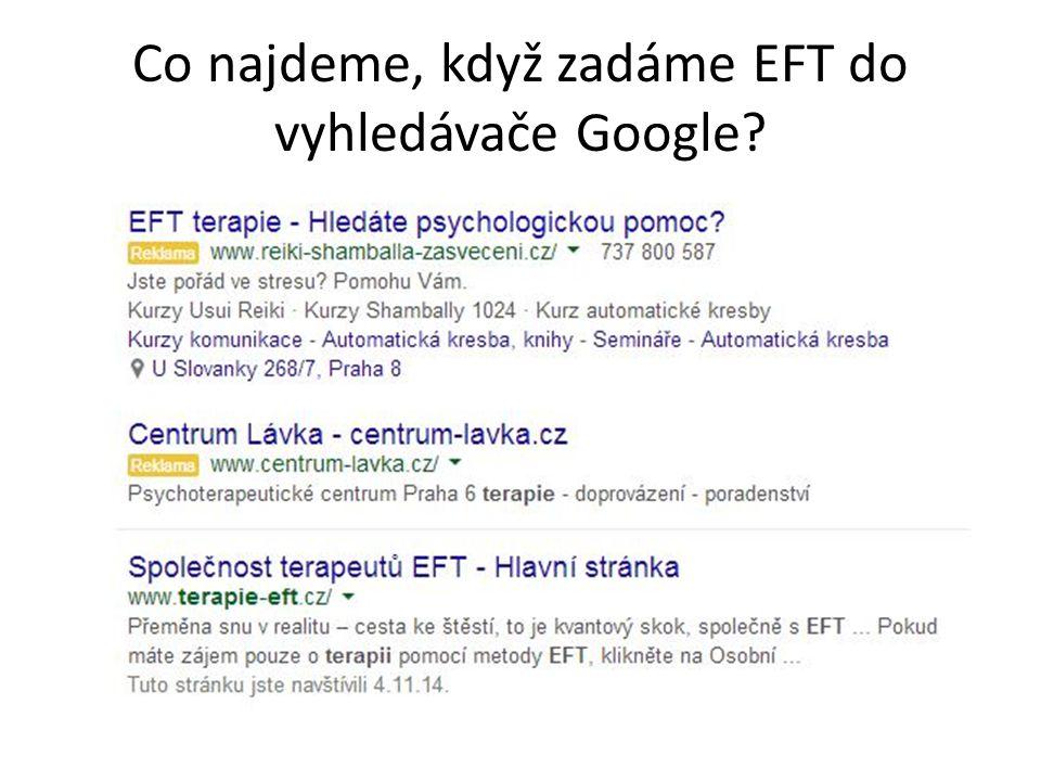 Co najdeme, když zadáme EFT do vyhledávače Google?