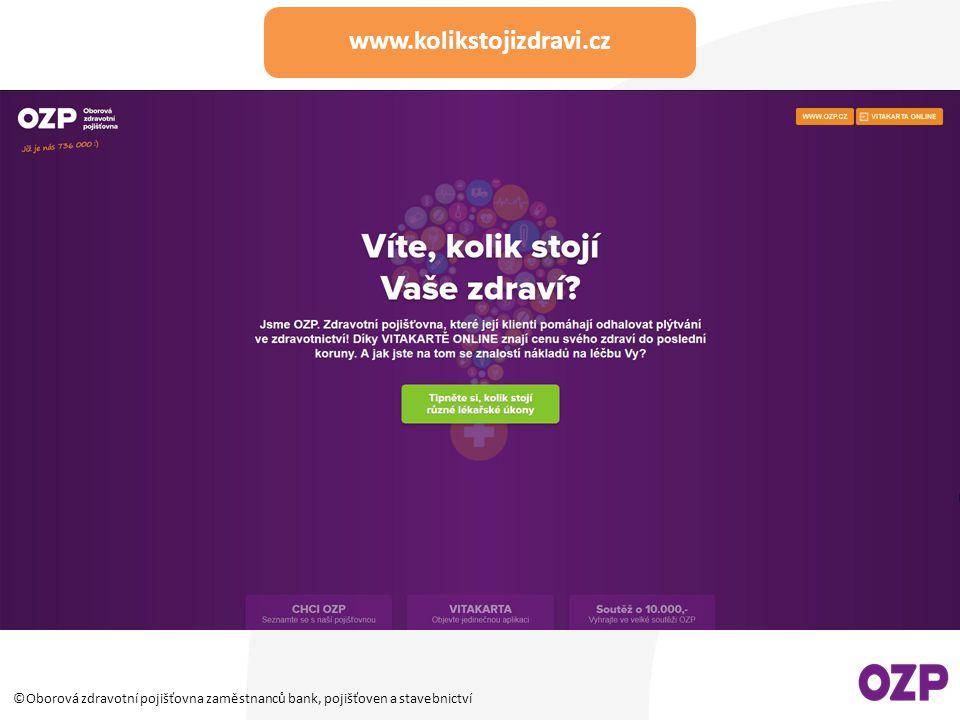 ©Oborová zdravotní pojišťovna zaměstnanců bank, pojišťoven a stavebnictví www.kolikstojizdravi.cz