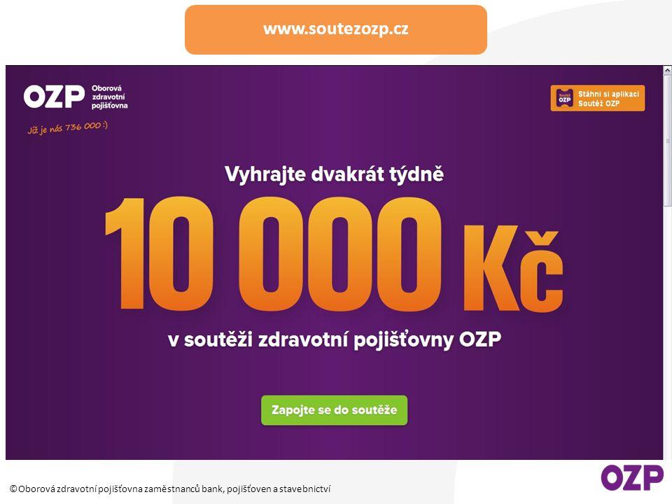 ©Oborová zdravotní pojišťovna zaměstnanců bank, pojišťoven a stavebnictví www.soutezozp.cz