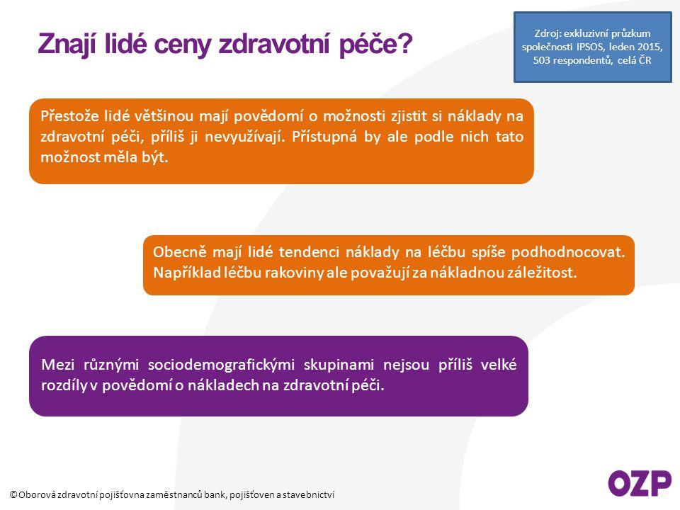 ©Oborová zdravotní pojišťovna zaměstnanců bank, pojišťoven a stavebnictví www.chciozp.cz