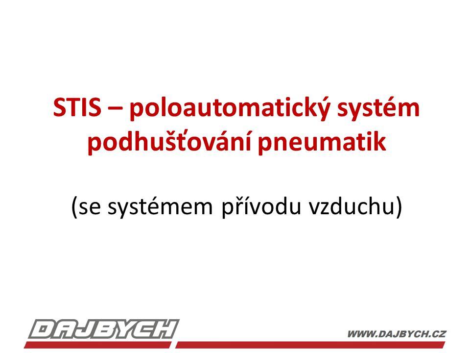 STIS – poloautomatický systém podhušťování pneumatik (se systémem přívodu vzduchu)