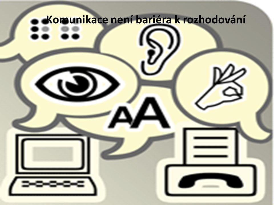 Komunikace není bariéra k rozhodování
