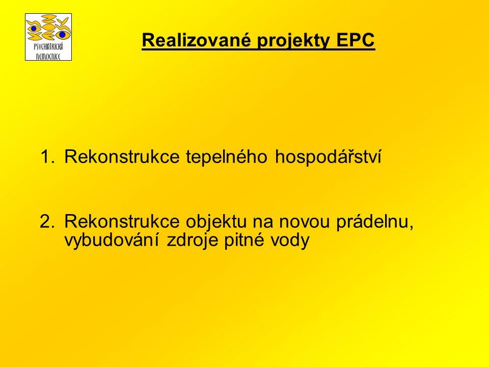 1.Rekonstrukce tepelného hospodářství 2.Rekonstrukce objektu na novou prádelnu, vybudování zdroje pitné vody Realizované projekty EPC