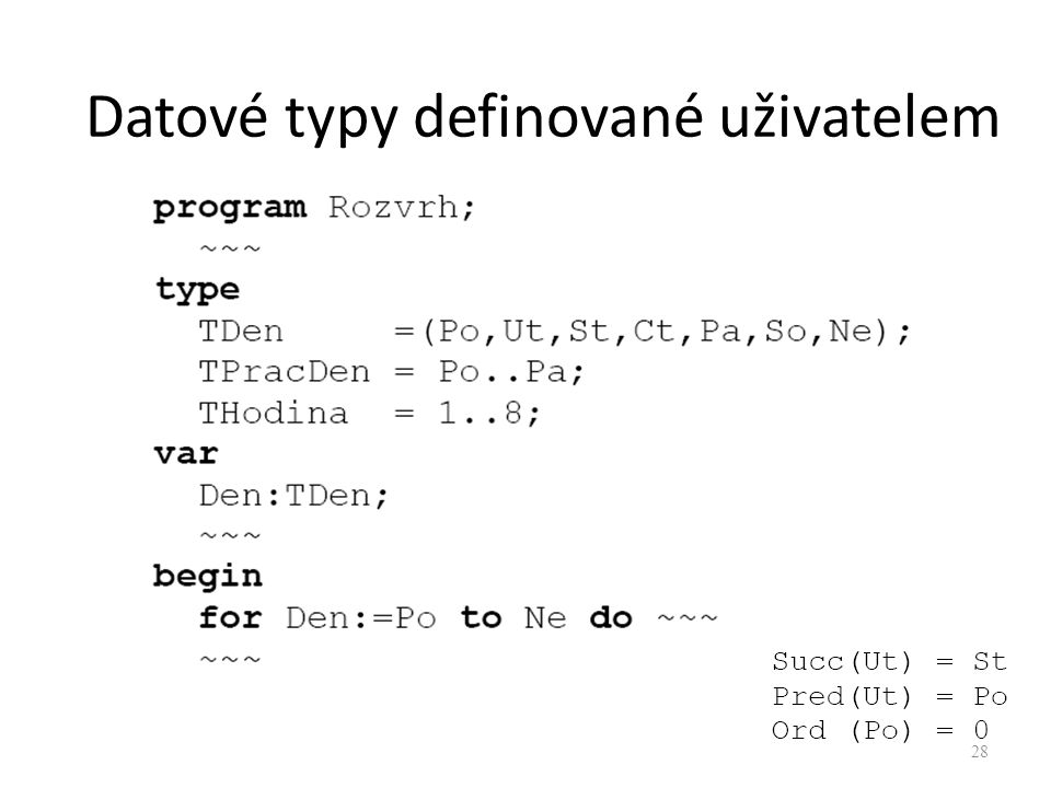 Datové typy definované uživatelem 28