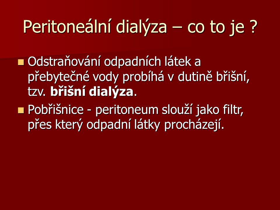 Peritoneální dialýza – co to je .