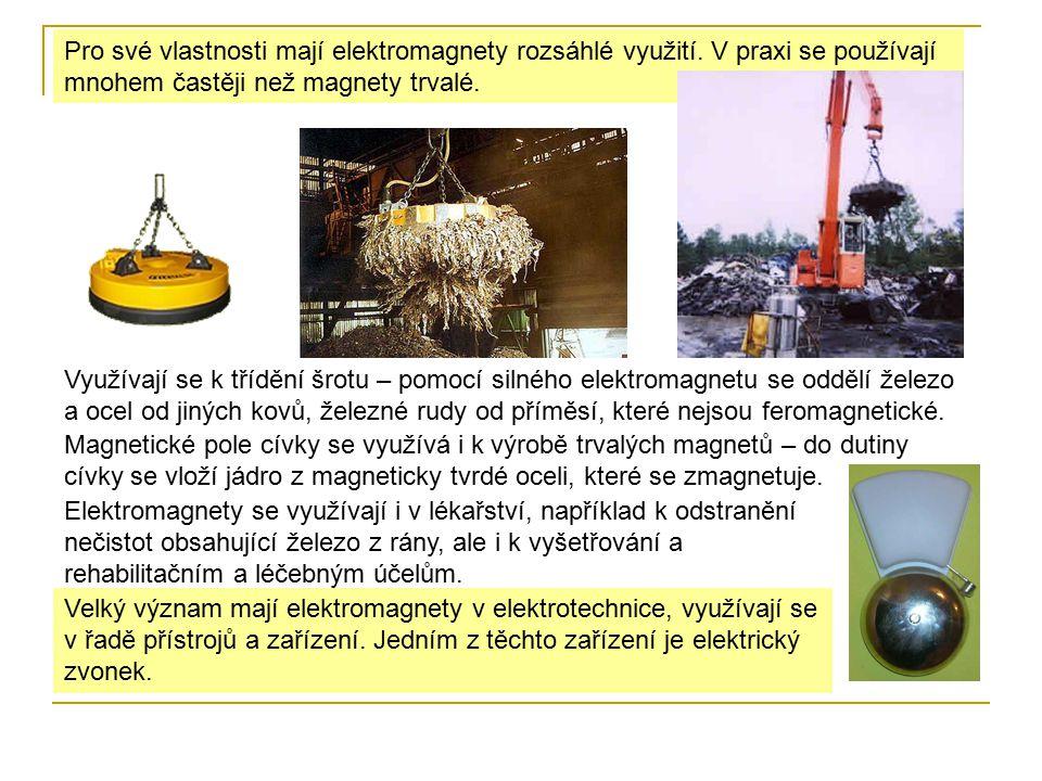 Pro své vlastnosti mají elektromagnety rozsáhlé využití. V praxi se používají mnohem častěji než magnety trvalé. Využívají se k třídění šrotu – pomocí