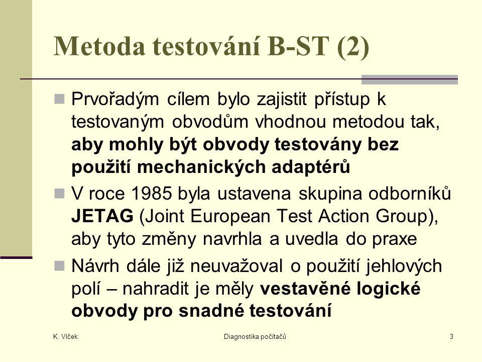 K. Vlček: Diagnostika počítačů14 Metoda Boundary Scan (13)