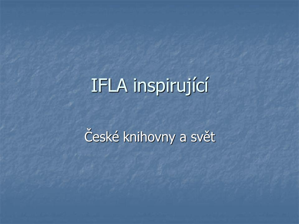 IFLA inspirující České knihovny a svět