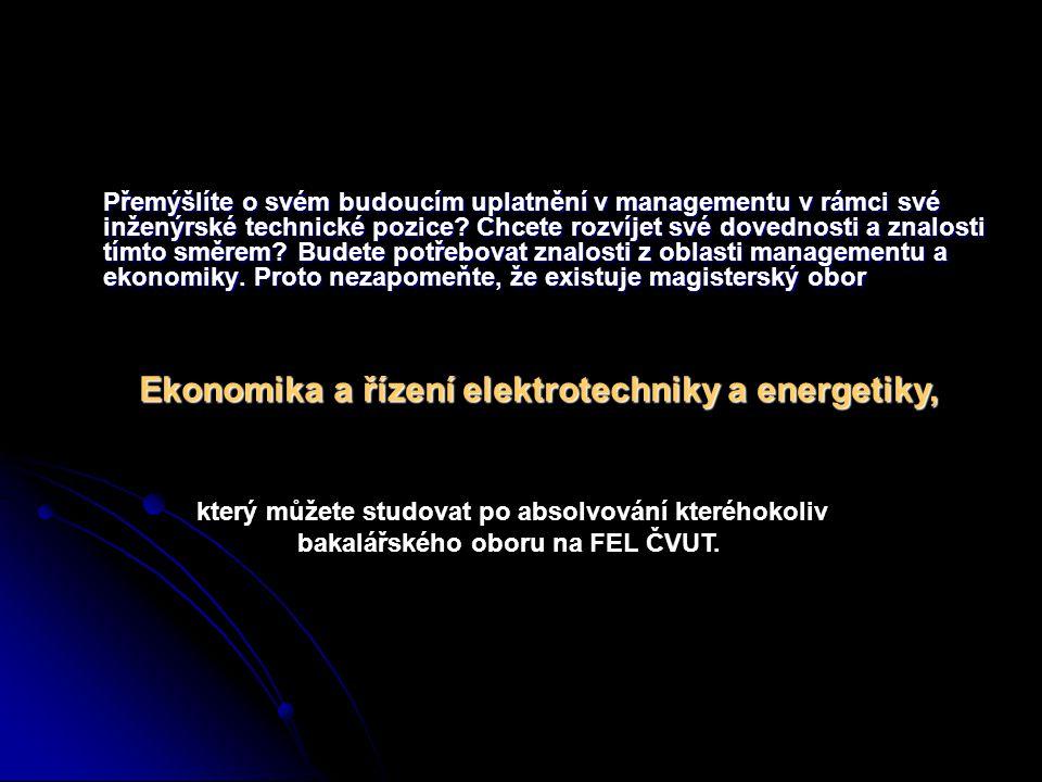 Magisterský obor Ekonomika a řízení elektrotechniky a energetiky