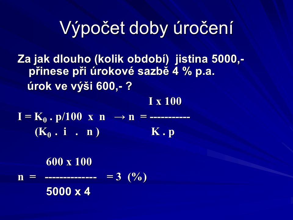 Řešení (C) Podmínky: K 0 = 1000,- K 10 = 2000, n = 10, p = .