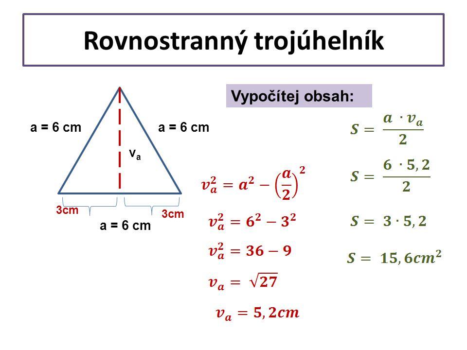 Rovnoramenný trojúhelník Ramena jsou dlouhá 10 cm, výška k základně měří 8 cm.