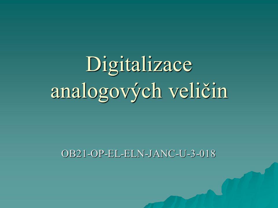 Digitalizace analogových veličin OB21-OP-EL-ELN-JANC-U-3-018