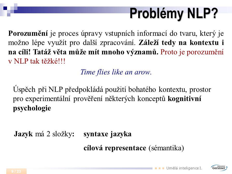 Umělá inteligence I.9 / 23 Problémy NLP.