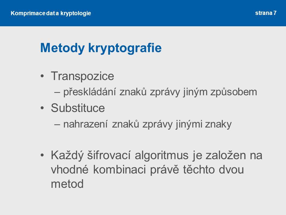 Komprimace dat a kryptologie Tomáš Foltýnek foltynek@pef.mendelu.cz Historie kryptologie Klasické šifry