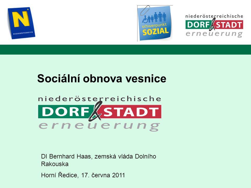 Sociální obnova vesnice DI Bernhard Haas, zemská vláda Dolního Rakouska Horní Ředice, 17.