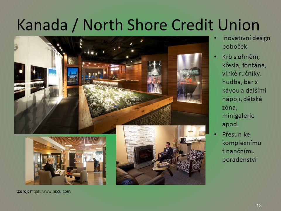 13 Kanada / North Shore Credit Union 13 Inovativní design poboček Krb s ohněm, křesla, fontána, vlhké ručníky, hudba, bar s kávou a dalšími nápoji, dětská zóna, minigalerie apod.