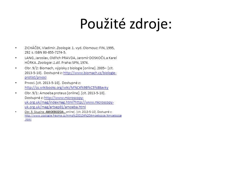 Použité zdroje: ZICHÁČEK, Vladimír. Zoologie. 1. vyd. Olomouc: FIN, 1995, 292 s. ISBN 80-855-7274-5. LANG, Jaroslav, Oldřich PRAVDA, Jaromír DOSKOČIL