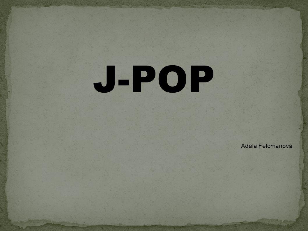 J-POP Adéla Felcmanová