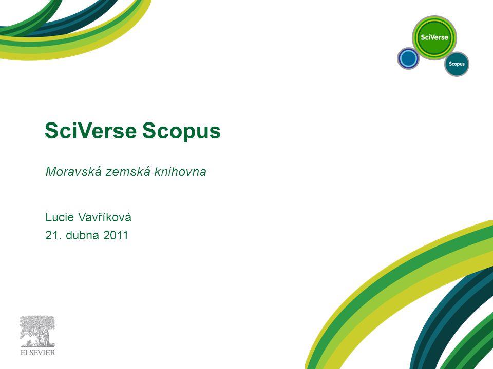 SciVerse Scopus Moravská zemská knihovna Lucie Vavříková 21. dubna 2011