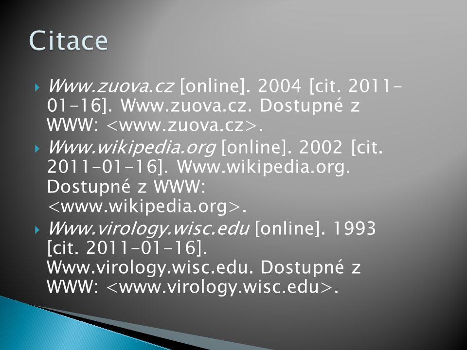  Www.zuova.cz [online].2004 [cit. 2011- 01-16]. Www.zuova.cz.