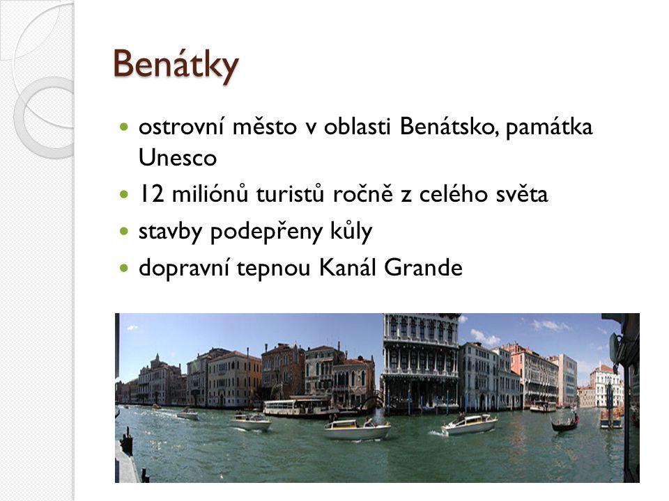Benátky ostrovní město v oblasti Benátsko, památka Unesco 12 miliónů turistů ročně z celého světa stavby podepřeny kůly dopravní tepnou Kanál Grande