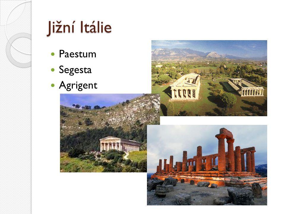 Jižní Itálie Paestum Segesta Agrigent