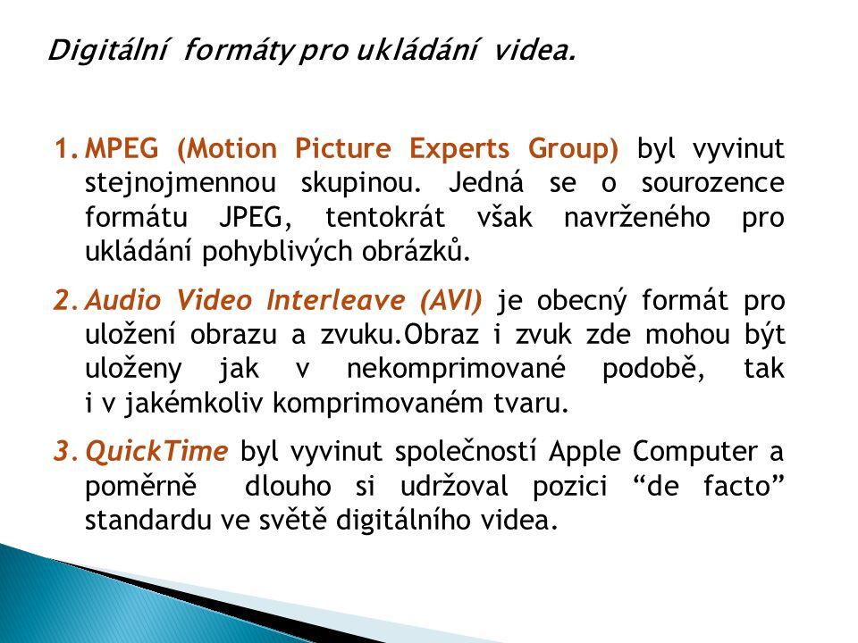 1.MPEG (Motion Picture Experts Group) byl vyvinut stejnojmennou skupinou. Jedná se o sourozence formátu JPEG, tentokrát však navrženého pro ukládání p