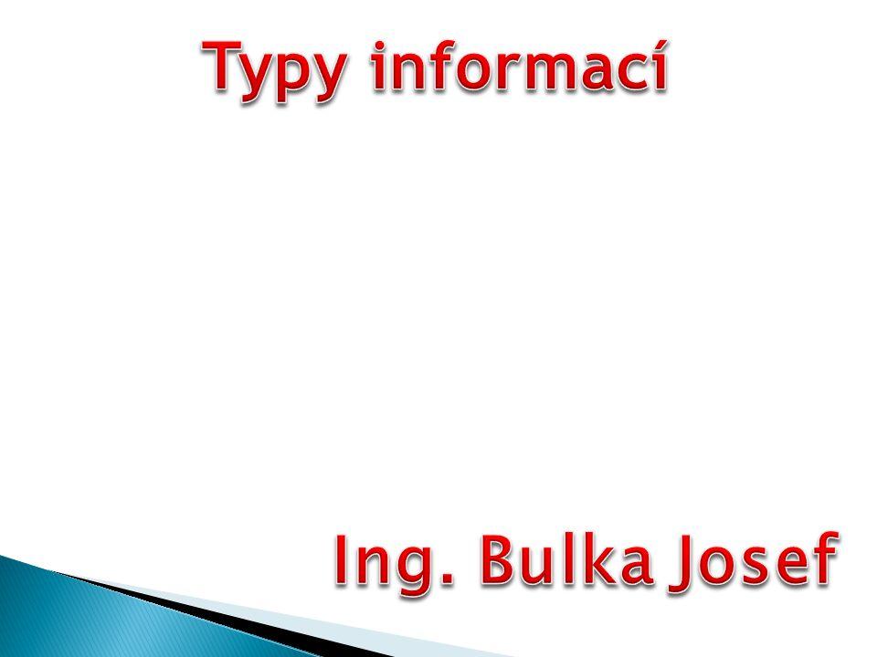 Mezi nejčastěji zpracovávané informace patří textová, grafická, zvuková a obrazová video- -informace.