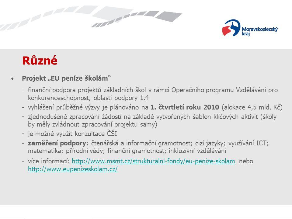 """Různé Projekt """"EU peníze školám"""" - finanční podpora projektů základních škol v rámci Operačního programu Vzdělávání pro konkurenceschopnost, oblasti p"""