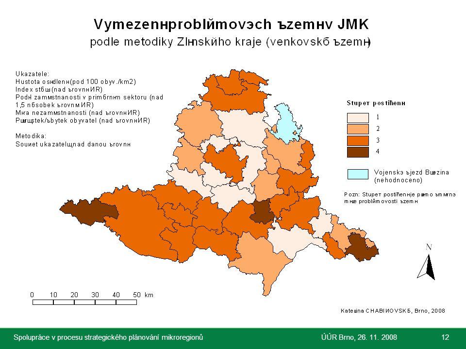 Společnost pro regionální ekonomické poradenství Spolupráce v procesu strategického plánování mikroregionůÚÚR Brno, 26. 11. 200812
