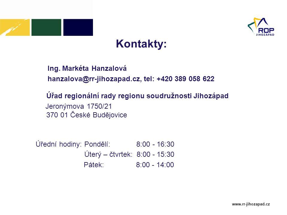www.rr-jihozapad.cz Kontakty: Ing. Markéta Hanzalová hanzalova@rr-jihozapad.cz, tel: +420 389 058 622 Úřad regionální rady regionu soudružnosti Jihozá