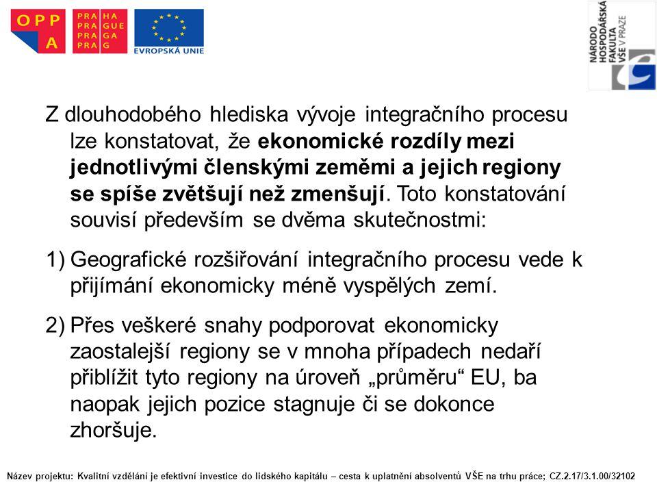 Z dlouhodobého hlediska vývoje integračního procesu lze konstatovat, že ekonomické rozdíly mezi jednotlivými členskými zeměmi a jejich regiony se spíše zvětšují než zmenšují.