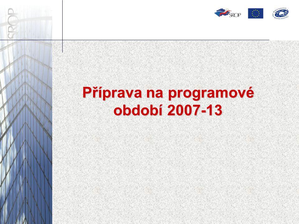 Příprava na programové období 2007-13