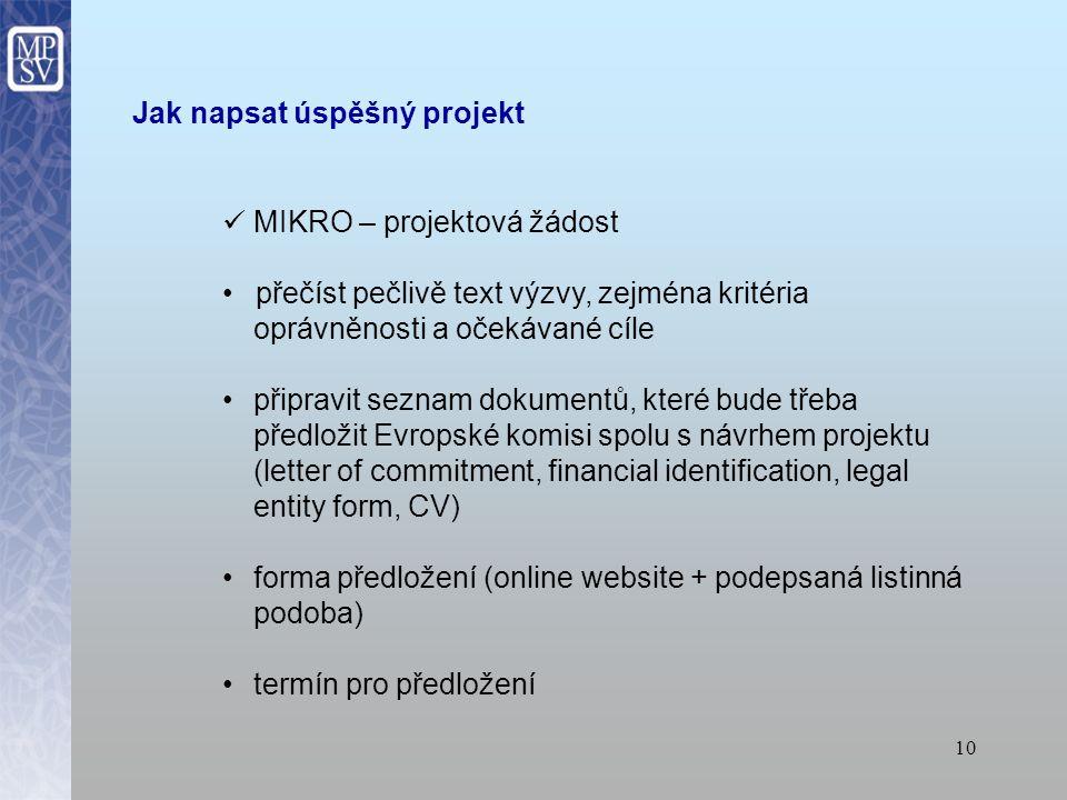 9 Kde hledat výzvy http://ec.europa.eu/employment_social/emplweb/tenders/index_en.cfm