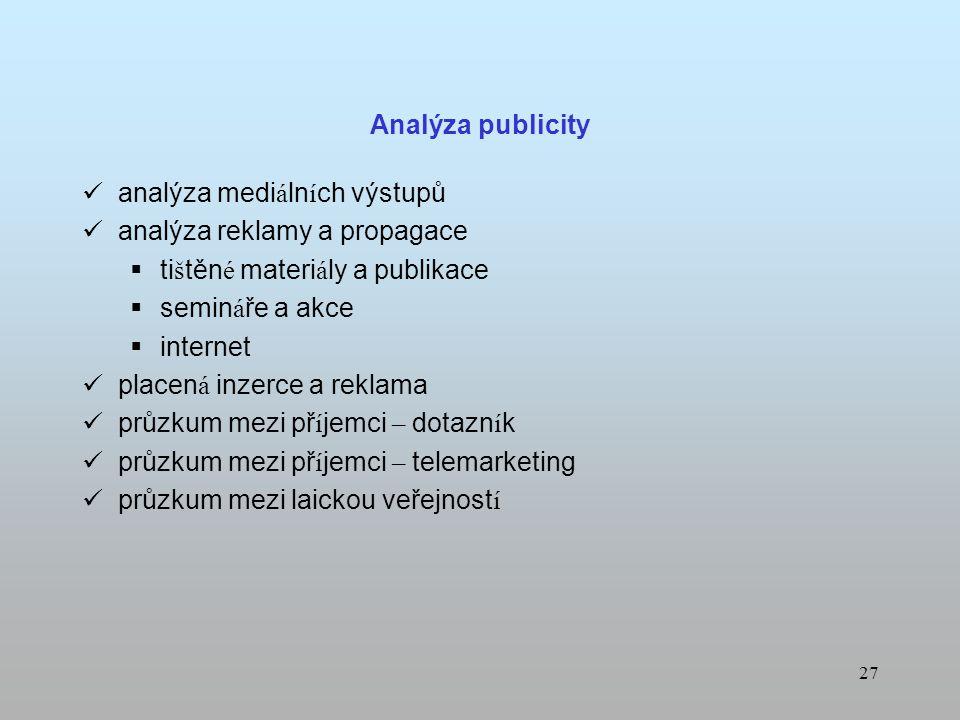 26 Analýza systému hodnocení a výběru projektů Existuje zpracovan á dokumentace, kter á svou povahou vyhovuje krit é ri í m EU, n á rodn í m předpisům