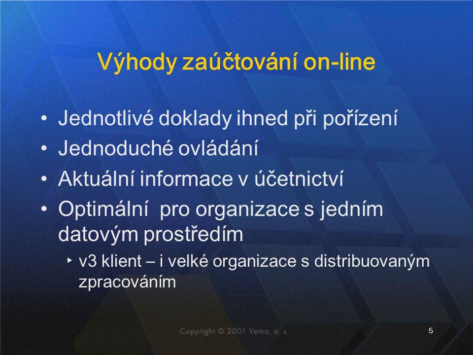 5 Výhody zaúčtování on-line Jednotlivé doklady ihned při pořízení Jednoduché ovládání Aktuální informace v účetnictví Optimální pro organizace s jední