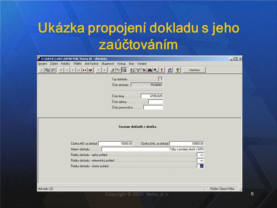 8 Ukázka propojení dokladu s jeho zaúčtováním