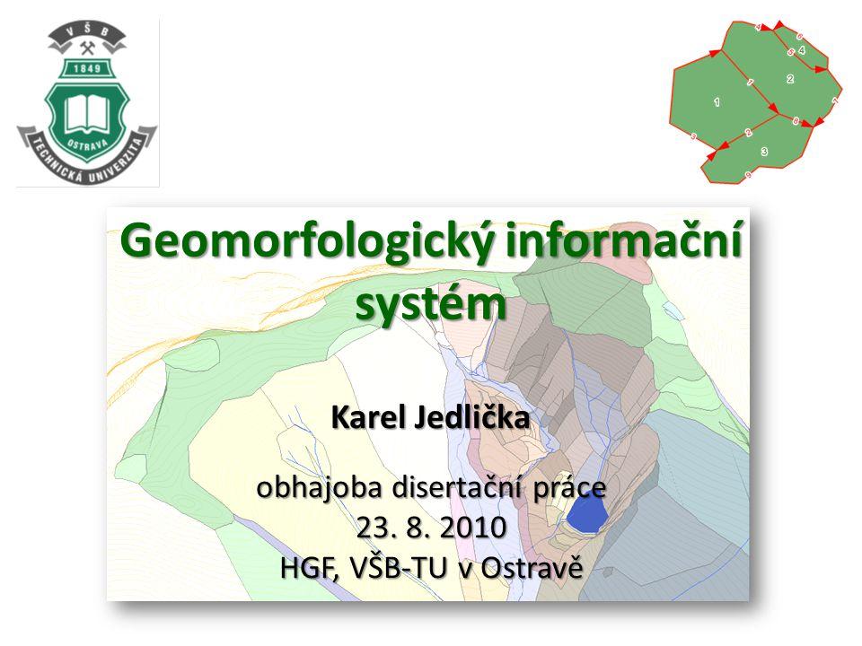 Geomorfologický informační systém Karel Jedlička obhajoba disertační práce 23.