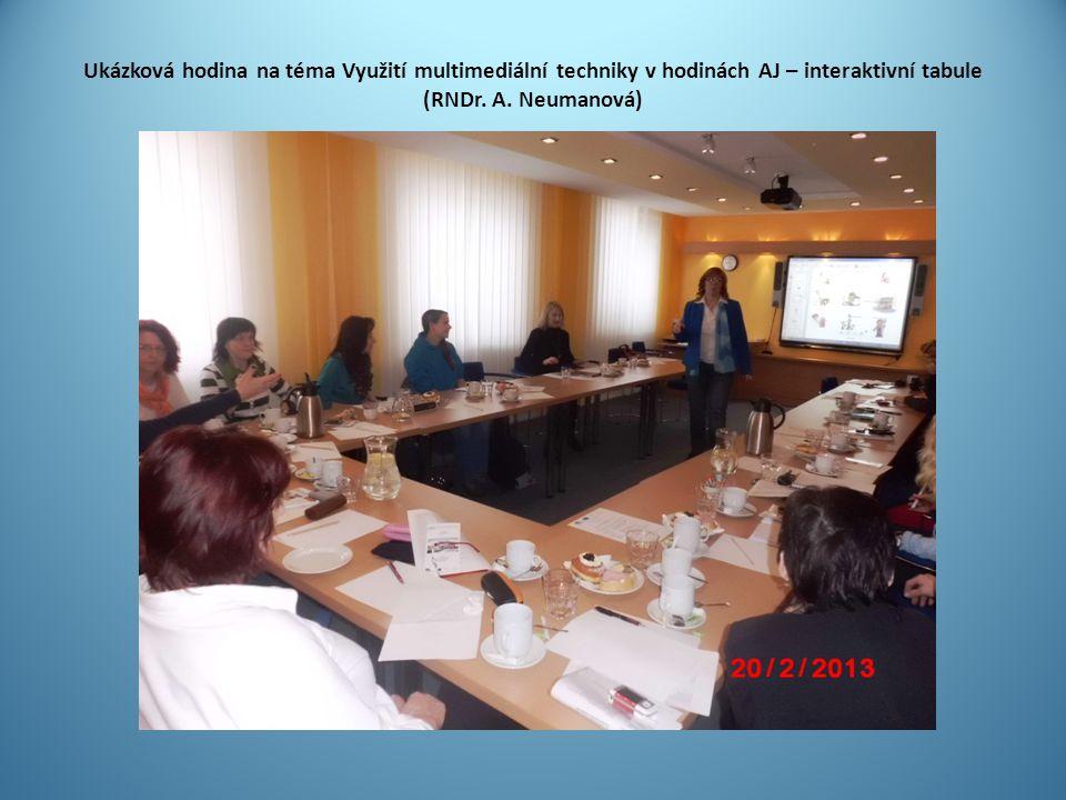 Ukázková hodina na téma Využití multimediální techniky v hodinách AJ – interaktivní tabule (RNDr. A. Neumanová)
