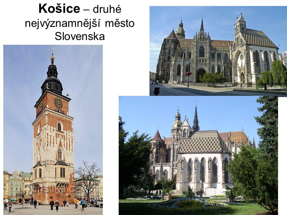 Košice – druhé nejvýznamnější město Slovenska