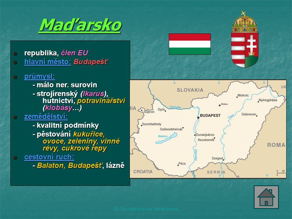 Balaton Typickým maďarským jídlem je gulášBudapešť je jedním z největších lázeňských měst na světě.