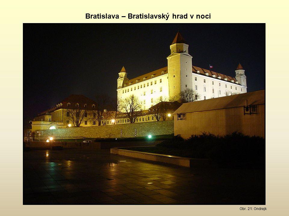 Obr. 21: Ondrejk Bratislava – Bratislavský hrad v noci