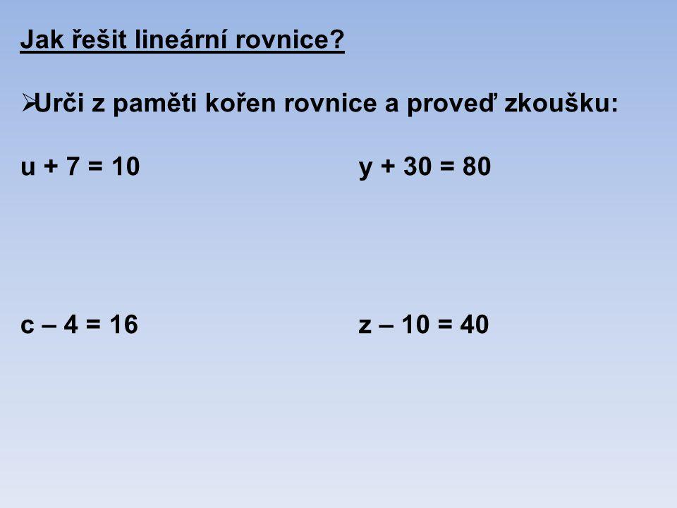 Jak řešit lineární rovnice.