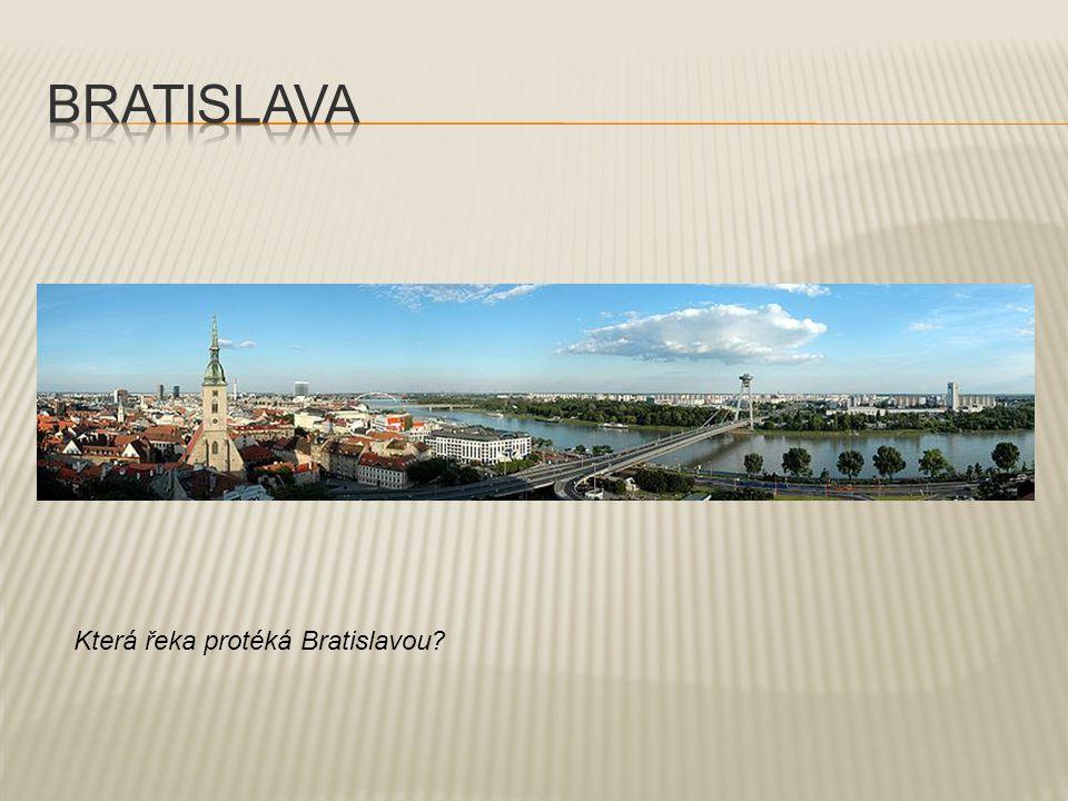 Která řeka protéká Bratislavou